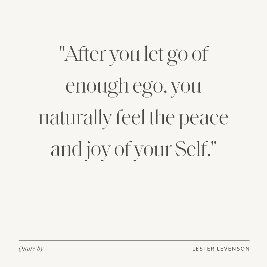 Lester Levenson's quote about letting go of ego.